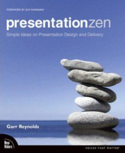 Presentation Zen by Garr Reynolds