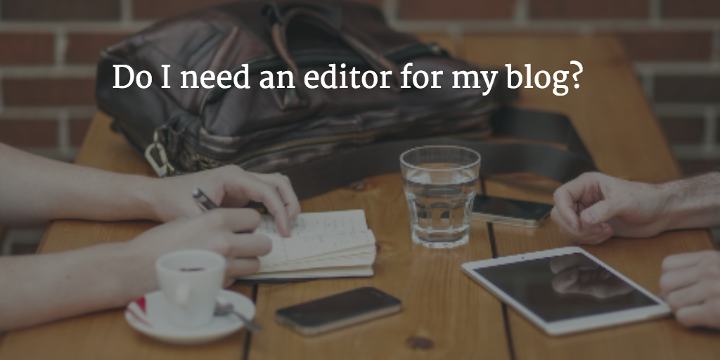 Working with an editor